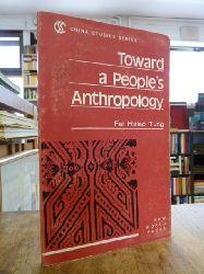 China / Fei, Hsiao-Tung,  Toward a People