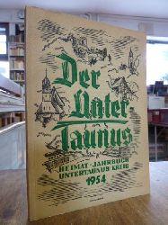Taunus,  Heimat-Jahrbuch des Untertaunuskreises 1954, hrsg. von Landrat Dr. Vitense,