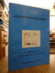Robertie, Bill  Advanced Backgammon, aus dem Engl. von Christina Connemann,