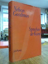 Goodman, Nelson,  Sprachen der Kunst - Entwurf einer Symboltheorie, Übersetzt von Bernd Philippi,