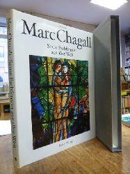 Chagall, Marc / Sylvie Forestier,  Marc Chagall : Seine Farbfenster aus aller Welt,