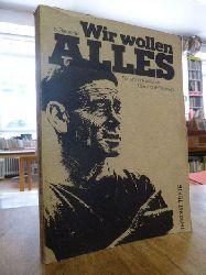 Balestrini, Nanni,  Wir wollen alles - Roman der Fiatkämpfe, aus dem Ital. von von Peter O. Chotjewitz,