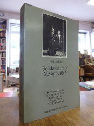 Adorno, Theodor W. / Klein, Richard,  Solidarität mit Metaphysik? - Ein Versuch über die musikphilosophische Problematik der Wagner-Kritik Theodor W. Adornos,