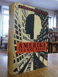 Beauvoir, Simone de,  Amerika - Tag und Nacht,