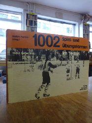 Bucher, Walter (Hrsg.),  1002 Spiel- und Übungsformen,