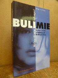 Gröne, Margret,  Wie lasse ich meine Bulimie verhungern? - Ein systemischer Ansatz zur Beschreibung und Behandlung der Bulimie,