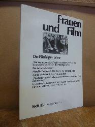 Gramann, Karola / Koch, Gertrud / Schlüpmann, Heide (Hrsg.),  Frauen und Film 35: Die Fünfziger Jahre,
