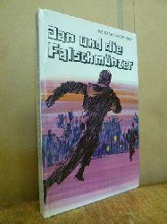Meister, Knud / Carlo Andersen,  Jan und die Falschmünzer - Erzählung für Jungen und Mädchen, berechtigte Übersetzung aus dem Dänischen von Ursula von Wiese,