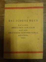 Stobbe, Horst (Hrsg.),  Das schöne Buch - Katalog deutscher Verleger auf der deutschen Gewerbeschau 1922,