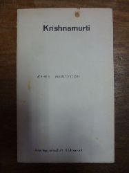 Krishnamurti, Jiddu,  Wahre Meditation ins Deutsche übertragen von einer Arbeitsgemeinschaft,