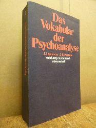 Laplanche, Jean /  Pontalis, J.-B.,  Das Vokabular der Psychoanalyse, (beide Teile in einem Band = alles), aus dem Franz. von Emma Moersch, Einleitung von Daniel Lagache,