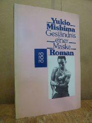 Mishima, Yukio,  Geständnis einer Maske, aus dem Japanischen von Helmut Hilzheimer,