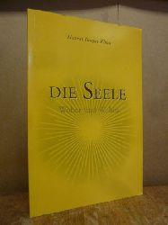 Hazrat Inayat Khan,  Die Seele - Woher und Wohin, Deutsch von Aeoliah-Christa Muckenheim und Katharina Hess,