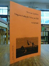 Kapielski, Thomas,  Ungares Gulasch / Fötlen pörkölt,  übersetzt von Christine Rácz,