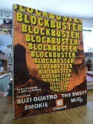 Chinn, Nicky / Chapman, Mike,  Blockbuster,