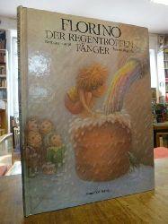 Haupt, Barbara,  Florino der Regentropfenfänger - Eine Geschichte,