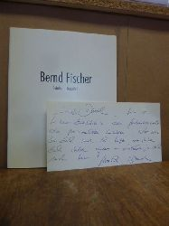 Fischer, Bernd,  Berd Fischer - Gefäße - Porzellan 1996 1997, (signiert), Texte von Ralf Busz, Claudia Maier, Fotos von Wolf Böwig,
