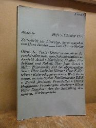 Bender, Hans (Hrsg.),  Akzente - Zeitschrift für Literatur, 18. Jahrgang, Heft 5 / 1971,  weitere Texte von K. P. Dencker, Dieter Hoffmann, Bernd Jentzsch, Uwe-K. Ketelsen, Ladislav Klima, Milan Napravnik, Marielouise Fleißer, Arnfrid Astel,