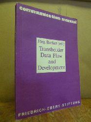 Becker, Jörg (Hrsg.),  Transborder data flow and development,