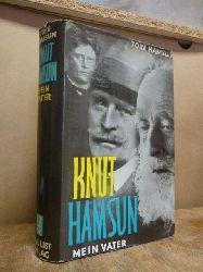 Hamsun, Knut / Hamsun, Tore,  Knut Hamsun, mein Vater, aus dem Norwegischen von Werner von Grünau,