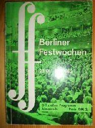 Westerman, Gerhart von:  Der Almanach der Berliner Festwochen. 23. IX - 9. X. 1962.