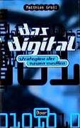 Groll, Matthias:  Das Digital. Strategien der Neuen Medien.