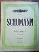 Schumann, Robert:  Robert Schumann: Allegro. Opus 8. Für Klavier. Urtextausgabe. (= Edition Peters. Nr. 9524)