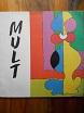 Kunstnersammenslutningen MULT 1971 - 1996. (Kunstsammlungen Mult 1971 - 1996)