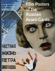 Susan Pack and Christiane Blass (Hrsg.):  Film posters of the russian Avant-Garde. (in Anglais, Allemand, Français, English, German, French, Deutsch, Französisch)