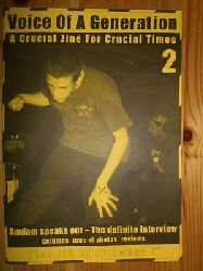 """Voice of a Generation. A Crucial Zine for Crucical Times 2. """"Amdam speaks out - The definite interwiew, colums tons of photos reviews."""