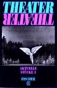 Theater Theater. Aktuelle Stücke 01. (Anthologie)
