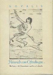 Novalis (Friedrich von Hardenberg):  Novalis. Heinrich von Ofterdingen. Ein Roman.