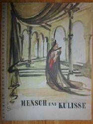 Hauptmann, Gerhart:  Gerhart Hauptmann Theater Görlitz. Mensch und Kulisse. Städtische Bühnen Görlitz. Intendant Willy Bodenstein.