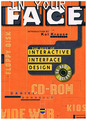 Donnelly, Daniel / Kai Krause:  In your Face. The Best of Interactive Interface Design. CD-ROM Included. (in english)