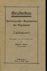 """Pfarrer Anton: Grabreden hervorragender Kanzelredner der Gegenwart: """"Talithakumi"""". Gesammelt und herausgegeben von Pfarrer Anton, Buckow bei Berlin."""