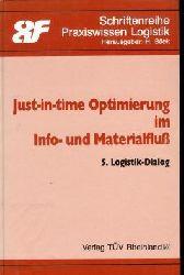 Bäck (Hrsg.), H.: Just-in-time-Optimierung im Info- und Materialfluss. 5. Logistik Dialog. [In Zusammenarbeit mit d. Österr. Akad. für Führungskräfte], Schriftenreihe Praxiswissen Logistik.