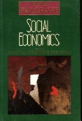 Eatwell, John, Murray Milgate and Peter (Editors) Newman: The new Palgrave : Social Economics. Macmillan Reference Books.