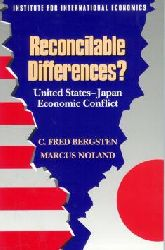 Bergsten, C. Fred and Marcus Noland: Reconcilable Differences? United States - Japan : Economic Conflict.