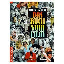Engelmeier, Peter W.: Das Buch vom Film.