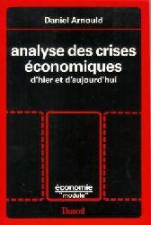 Arnould, Daniel: Analyses des crises èconomiques d