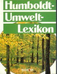 Ahlheim, Karl-Heinz (Red. Ltg.): Humboldt Umwelt-Lexikon.