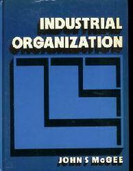 McGee, John S. (John Seneca): Industrial organization