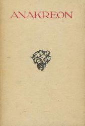 Anacreon: Anakreontische Lieder. Auswahl nach Mörike. Bildschm. von Otto Friedrich. Kleine Amalthea-Bücherei , Bd. 1.