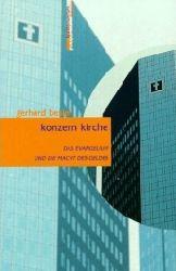 Besier, Gerhard: Konzern kirche. Das Evangelium und die Macht des Geldes (kontroverses)