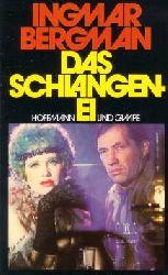Bergman, Ingmar: Das Schlangenei. Aus d. Schwed. von Heiner Gimmler 1. - 10. Tsd.