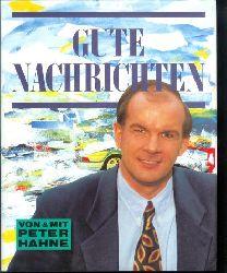 Hahne, Peter: Gute Nachrichten. 4. Aufl.