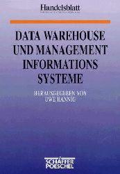 Hannig, Uwe: Data warehouse und Managementinformationssysteme. (Hrsg.), Handelsblatt-Reihe.