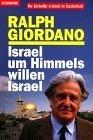 Giordano, Ralph: Israel, um Himmels Willen, Israel. Goldmann Genehmigte Taschenbuchausg.