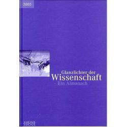 Deutscher Hochschulverband (Hrsg.): Glanzlichter der Wissenschaft. Ein Almanach 2005.