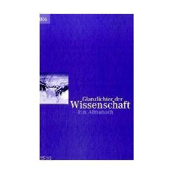 Deutscher Hochschulverband (Hrsg.): Glanzlichter der Wissenschaft. Ein Almanach 2006.